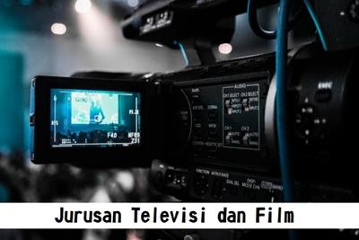 Jurusan Televisi dan Film