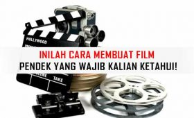 Cara Membuat Film Pendek